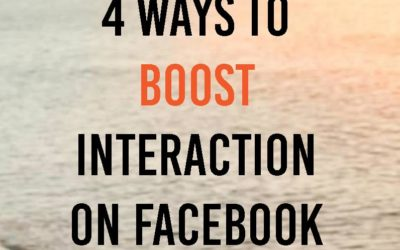 4 ways to boost Interaction on your Facebook Page
